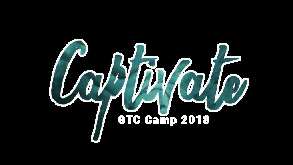 Captivate GTC CAMP 2018